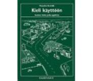 book 9789524950220 KIELI KÄYTTÖÖN: Suomen kielen jatko-oppikirja