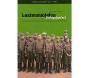 book 9789518423174 Lastensuojelun kehityslinjoja : tutkimus Suomen lastensuojelun aatepohjasta ja oppihistoriasta