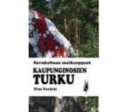 book 9789522680303 Savukeitaan matkaoppaat: Kaupunginosien Turku