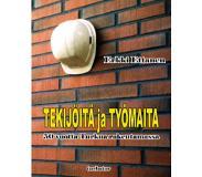 book 9789525666489 Tekijöitä ja työmaita - 50 vuotta Turkua rakentamassa
