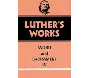 book Luther's Works Word and Sacrament IV