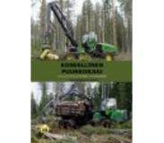 book 9789516732001 Koneellinen puunkorjuu - Hallitusti hyvään tulokseen -oppikirja
